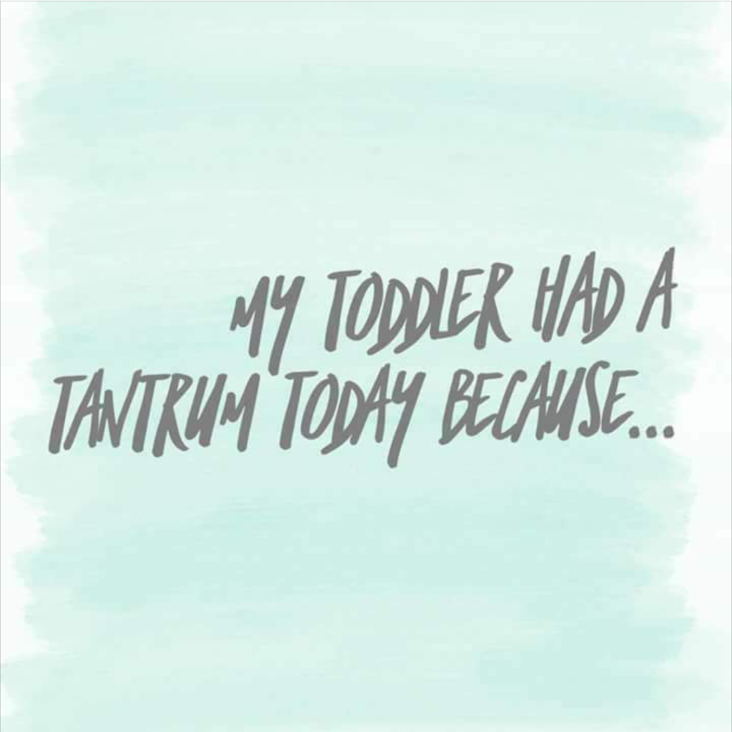 Teething and tantrums