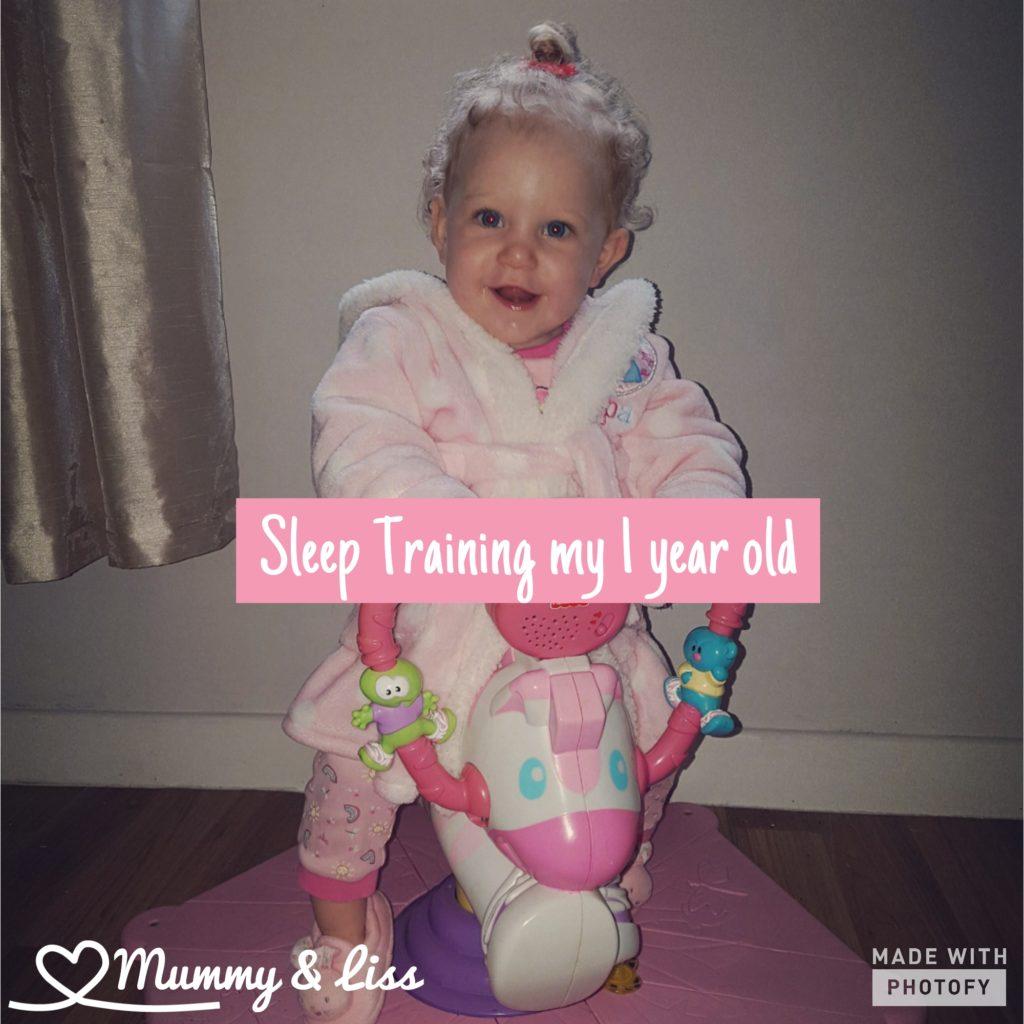 Sleep training my 1 year old
