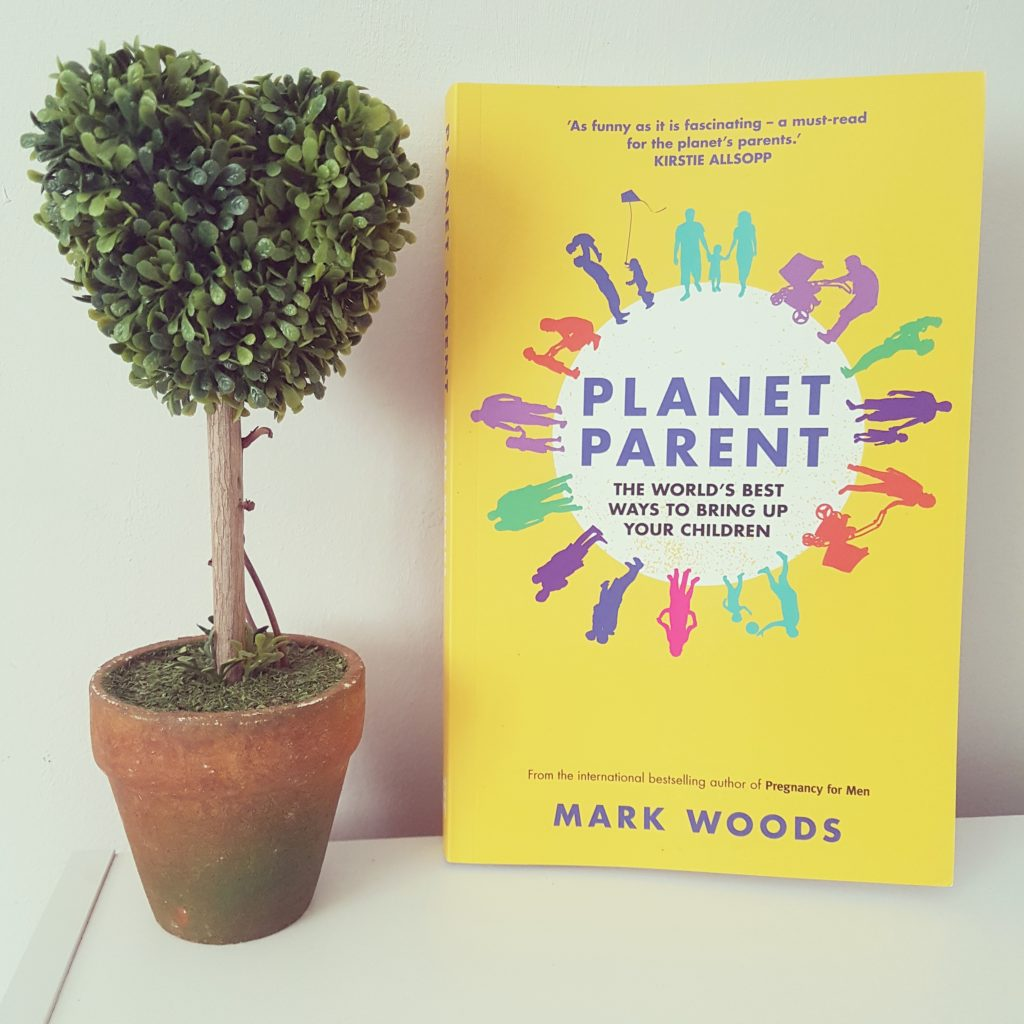Planet parent – the world's best ways to bring up your children..