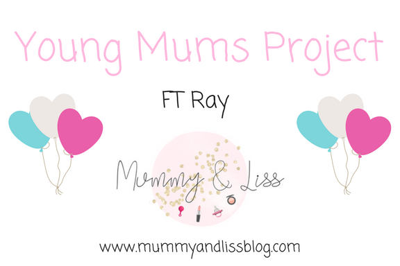 Young Mums Project FT Ray #10