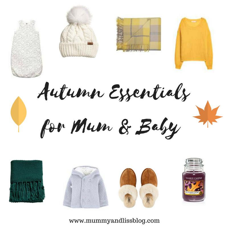 Autumn Essentials For Mum & Baby