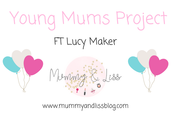 #YoungMumsProject FT Lucy Maker #23