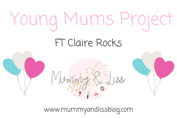#YoungMumsProject FT Claire Rocks #25